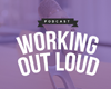 afbeelding podcast working out loud aflevering 3