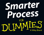 Smarter Process for Dummies